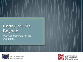 Caring for the Beyond