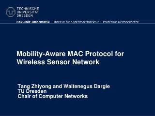 Mobility-Aware MAC Protocol for Wireless Sensor Network