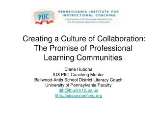 Creating a Culture of Collaboration: The Promise of Professional Learning Communities