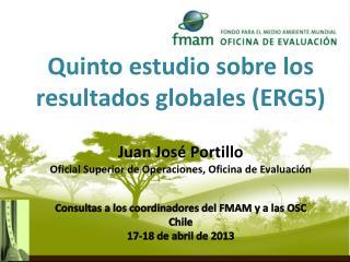 Quinto estudio sobre los resultados globales (ERG5)