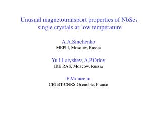 Unusual magnetotransport properties of NbSe 3 single crystals at low temperature