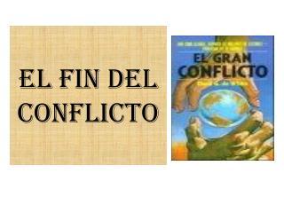 EL FIN DEL CONFLICTO