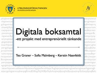 Digitala boksamtal ett projekt med  entreprenöriellt  tänkande