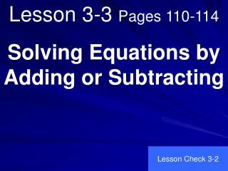 Lesson 3-3  Pages 110-114
