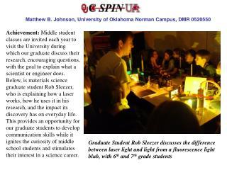 Matthew B. Johnson, University of Oklahoma Norman Campus, DMR 0520550