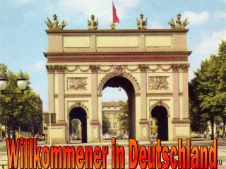 Willkommener in Deutschland