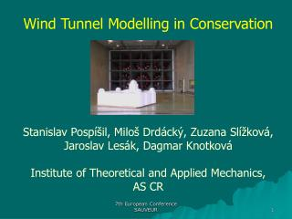 Wind Tunnel Modelling in Conservation