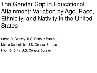Introduction The gender gap in educational attainment has been changing in recent decades.