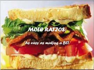 MOLE RATIOS: