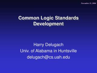 Common Logic Standards Development