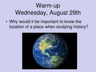 Warm-up Wednesday, August 29th