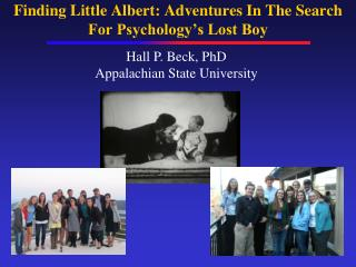 Finding Little Albert: Adventures In The Search For Psychology's Lost Boy
