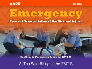 2: The Well-Being of the EMT-B
