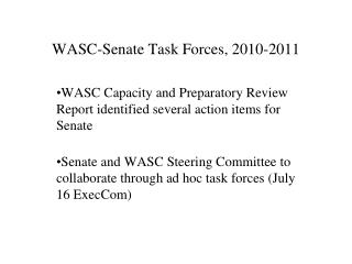WASC-Senate Task Forces, 2010-2011