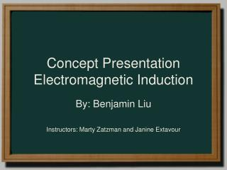 Concept Presentation Electromagnetic Induction