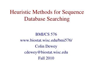 Heuristic Methods for Sequence Database Searching