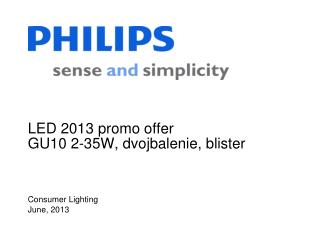 LED  2013 promo offer GU10 2-35W, dvojbalenie, blister