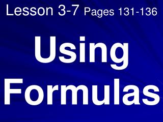 Lesson 3-7  Pages 131-136
