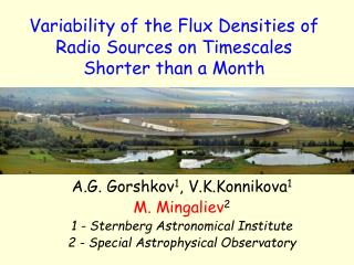 Variability of the Flux Densities of Radio Sources  o n Timescales Shorter than a Month