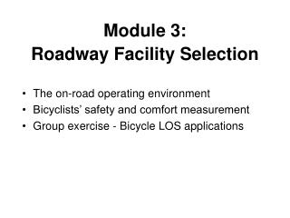 Module 3:  Roadway Facility Selection