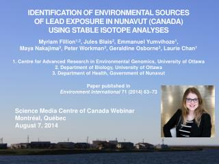 Science Media Centre of Canada Webinar Montréal, Québec August 7, 2014