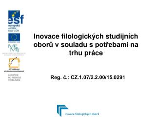 Inovace filologických studijních oborů vsouladu spotřebami na trhu práce