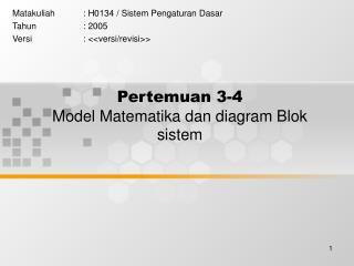 Pertemuan 3-4 Model Matematika dan diagram Blok sistem