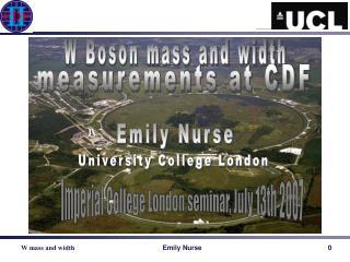 W Boson mass and width