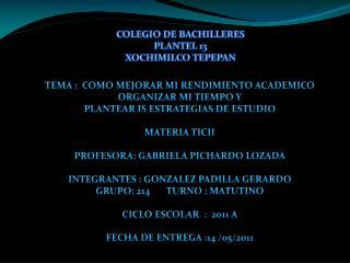 COLEGIO DE BACHILLERES  PLANTEL 13   XOCHIMILCO TEPEPAN