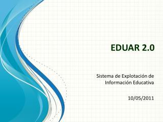 EDUAR 2.0