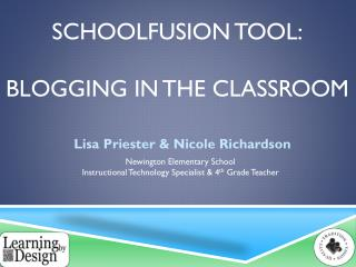 SchoolFusion  Tool: Blogging in the classroom