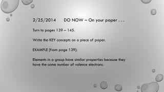 2/25/2014      DO NOW – On your paper . . .  Turn to pages 139 – 145.
