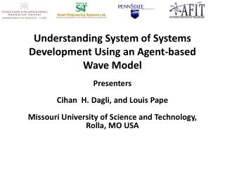 Understanding System of Systems Development Using an Agent-based  Wave Model