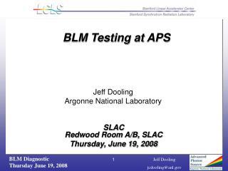 SLAC  Redwood Room A/B, SLAC Thursday, June 19, 2008