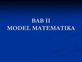 BAB II MODEL MATEMATIKA