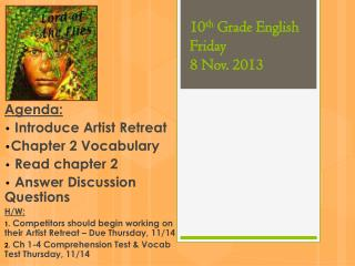10 th  Grade English Friday 8 Nov. 2013