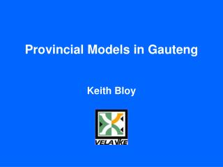 Provincial Models in Gauteng