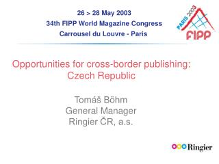 Opportunities for cross-border publishing: Czech Republic
