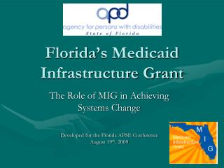Florida's Medicaid Infrastructure Grant