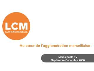 Medialocale TV Septembre-Décembre 2006