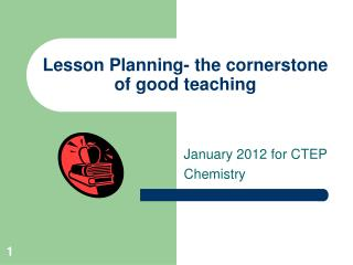 Lesson Planning- the cornerstone of good teaching