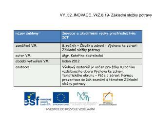 VY_32_INOVACE_VkZ.8.19- Základní složky potravy