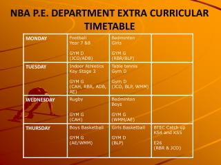 NBA P.E. DEPARTMENT EXTRA CURRICULAR TIMETABLE
