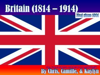 Britain (1814 – 1914)
