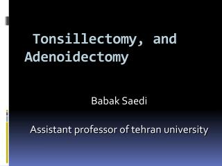 Tonsillectomy, and Adenoidectomy