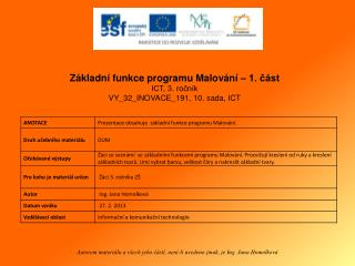 Základní funkce programu  Malování – 1. část ICT, 3. ročník VY_32_INOVACE_191 ,  10.  sada, ICT