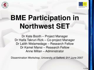 BME Participation in Northwest SET