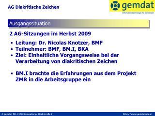 2 AG-Sitzungen im Herbst 2009
