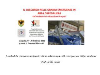 Il ruolo delle componenti infermieristiche nella complessità emergenziale di tipo sanitario