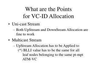 What are the Points for VC-ID Allocation